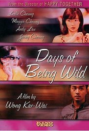 阿飞正传,Days Of Being Wild